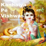 Kanhiya Pe Vishwas