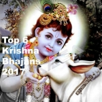 Top 6 Krishna Bhajans 2017