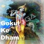 Gokul Ke Dham