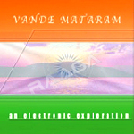 vande mataram - an electronic exploration