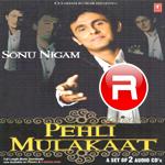 Pehli Mulakaat - Vol 1