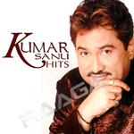 Kumar Sanu Hits