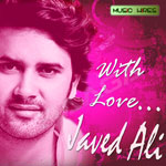 with love - javed ali