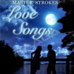 master strokes - love songs