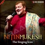 nitin mukesh - the singing ...