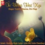 Tu Udas Hain Kyu