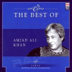 The Best Of Ustad Amjad Ali Khan