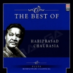 The Best Of Hariprasad Chaurasia