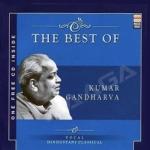 The Best Of Kumar Gandharva
