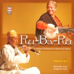 Ru - Ba - Ru Shehnai And Sarod - Vol 1