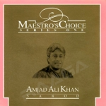 Maestro's Choice I - Amjad Ali Khan