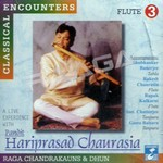 Classical Encounters - Hariprasad Chaurasia (Vol 3)