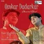 Classical Vocal - Omkar Dadarkar
