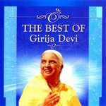 The Best Of Girija Devi