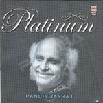 Platinum - Pandit Jasraj