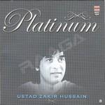 Platinum - Ustad Zakir Hussain