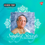 Singing Strings - PT. Ravi Shankar