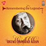 Remembering the Legend - Ustad Bismillah Khan
