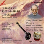 Legacy Of The Maihar Gharana - Vol 2