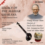 Legacy Of The Maihar Gharana - Vol 5