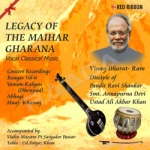 Legacy Of The Maihar Gharana - Vol 6