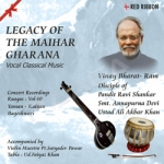 Legacy Of The Maihar Gharana - Vol 10