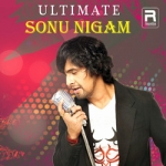 Ultimate Sonu Nigam