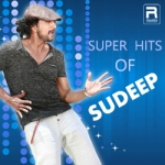 Super Hits Of Sudeep