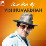 Best Hits Of Vishnuvardhan