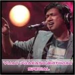 Vijay Prakash Birthday Special