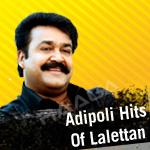 Adipoli Hits Of Lalettan