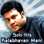 Solo Hits Of Kalabhavan Mani