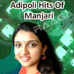 Adipoli Hits Of Manjari