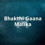 bhakthi gaana malika