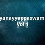 ayyanayyappaswamiye - vol 1