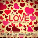 marakkatha ganangal - vol 1