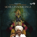 Udara Panduranga (Bhajans)