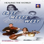 East Meets West - Healing The World
