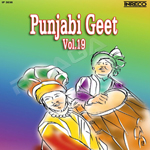 Punjabi Geet - Vol 19