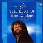 The Best Of Hans Raj - Hans Tera Ishq (Sufi)