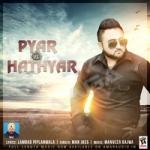 Pyar Vs Hathyar