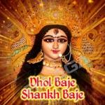 Dhol Baje Shankh Baje