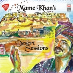 Mame Khan's Desert Sessions