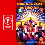Sesha Saila Vaasa Sri Venkatesa