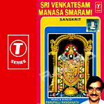 Sri Venkatesam Manasa Smarami