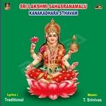 sri lakshmi sahasranamam kanakadarasthavam ashta lakshmi sthora malika