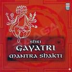 Shri Gayatri Mantrashakti