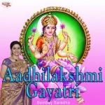 aadhilakshmi gayatri mantra
