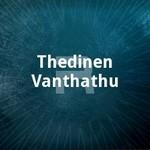 Thedinen Vanthathu