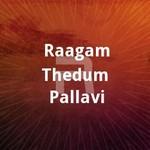 raagam thedum pallavi